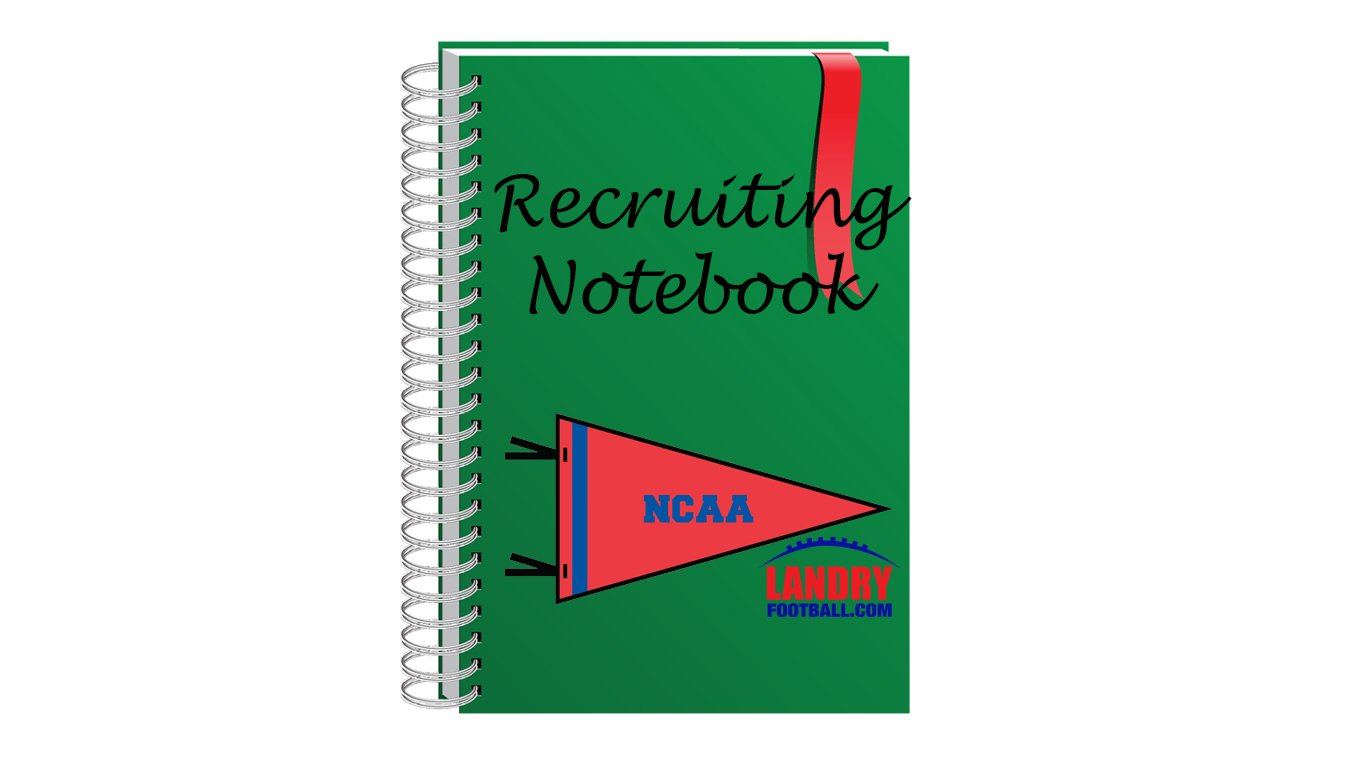 Chris Landry's Recruiting Notebook